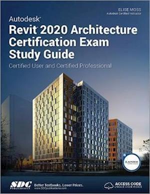 Autodesk Revit 2020 Architecture Certification Exam Study Guide