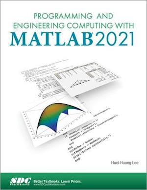 Programming and Engineering Computing with MATLAB 2021