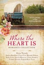 Where the Heart Is Romance Collection (Quilt Chronicles)