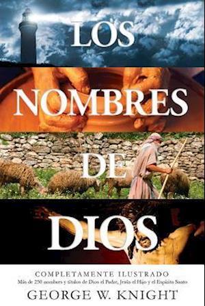 Bog, paperback Los Nombres de Dios af George W. Knight