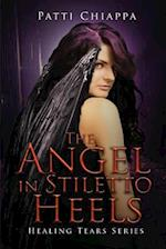 The Angel in Stiletto Heels af Patti Chiappa
