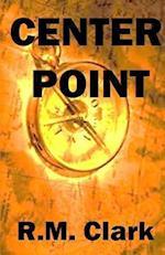 Center Point af R. M. Clark