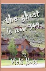 The Ghost in Room 349
