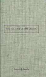 The History of the Creeds af J. Rawson Lumby