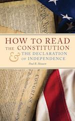 How to Read the Constitution and the Declaration of Independence (Freedom in America, nr. 1)
