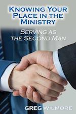 Knowing Your Place in the Ministry: Serving as the Second Man