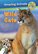 Wild Cats (Ranger Rick Amazing Animals)