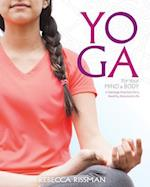 Yoga for Your Mind and Body af Rebecca Rissman