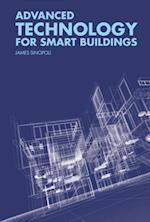 Advanced Technology for Smart Buildings af James Sinopoli