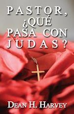 Pastor, Que Pasa Con Judas? af Dean H. Harvey