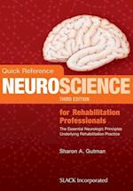Quick Reference Neuroscience for Rehabilitation Professionals