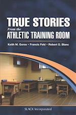 True Stories from the Athletic Training Room