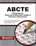 ABCTE Elementary Education/Multiple Subject Practice Questions