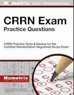 CRRN Exam Practice Questions (Mometrix Test Preparation)
