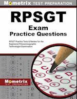 RPSGT Exam Practice Questions (Mometrix Test Preparation)