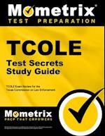 TCOLE Test Secrets Study Guide (Mometrix Secrets Study Guides)