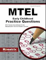 MTEL Early Childhood Practice Questions (Mometrix Test Preparation)
