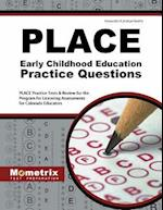 PLACE Early Childhood Education Practice Questions (Mometrix Test Preparation)