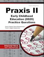Praxis II Early Childhood Education Practice Questions (Mometrix Test Preparation)