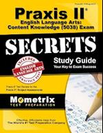 Praxis II English Language Arts Content Knowledge (5038) Exam Secrets Study Guide