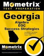 Georgia Algebra Eoc Success Strategies Study Guide