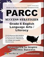 PARCC Success Strategies Grade 6 English Language Arts/Literacy Study Guide