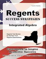 Regents Success Strategies Integrated Algebra Study Guide