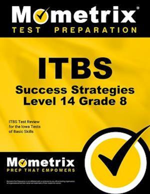 Bog, paperback Itbs Success Strategies Level 14 Grade 8 Study Guide