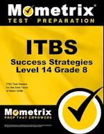 Itbs Success Strategies Level 14 Grade 8 af Itbs Exam Secrets Test Prep