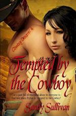 Tempted by the Cowboy