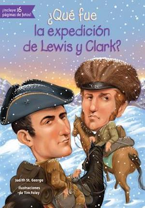 Que Fue La Expedicion de Lewis y Clark?
