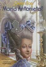 Quién fue María Antonieta? / Who Was Marie Antoinette? (Quien fue?/ Who Was?)