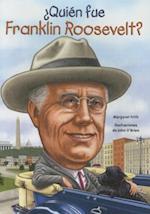 Quién fue Franklin Roosevelt?/ Who was Franklin Roosevelt? (Quien fue?/ Who Was?)