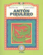 Antón Pirulero (Puertas Al Sol / Gateways to the Sun)