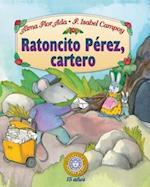 Ratoncito Pérez, cartero/ Tooth Fairy, mailman (Puertas Al Sol / Gateways to the Sun)