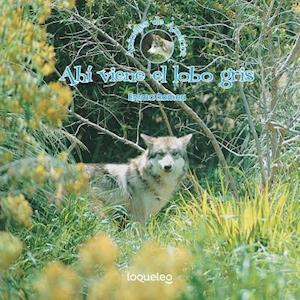 Bog, paperback Ahi Viene El Lobo Gris af Emma Romeu