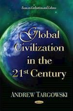Global Civilization in the 21st Century af Andrew Targowski