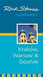 Rick Steves Snapshot Krakow, Warsaw & Gdansk (Rick Steves Snapshot)