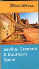 Rick Steves Snapshot Sevilla, Granada & Southern Spain af Rick Steves