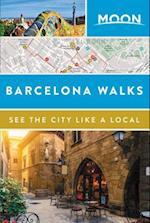 Moon Barcelona Walks (Travel Guide)