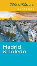 Rick Steves Snapshot Madrid & Toledo (Rick Steves Snapshot)