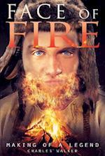 Face of Fire af Charles Walker