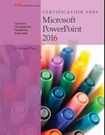 Certification Prep Microsoft PowerPoint 2016