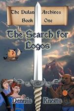 The Search for Logos: The Dulan Archives - Book One