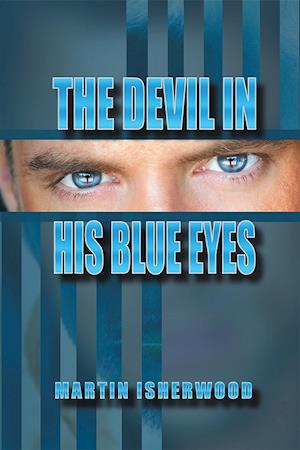 The Devil in His Blue Eyes