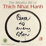 The Mindful Art of Thich Nhat Hanh 2018 Calendar