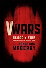 Blood and Fire (V Wars)