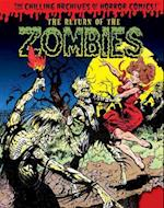 The Return of the Zombies!