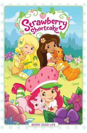 Bog, hardback Strawberry Shortcake Volume 3 af Zena Dell Lowe, Georgial Ball