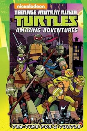 Bog, hardback Teenage Mutant Ninja Turtles: Tea-Time for a Turtle af Ian Flynn